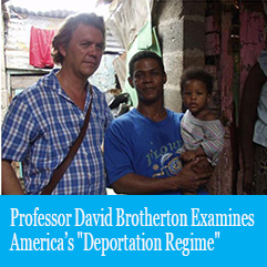 "Cover image for Professor David Brotherton Examines America's ""Deportation Regime"""