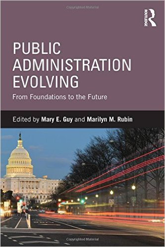 Public Administrations Evolving From Foundation to the Future book cover