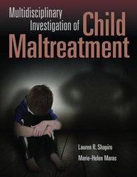 Multidisciplinary Investigation of Child Maltreatment book cover