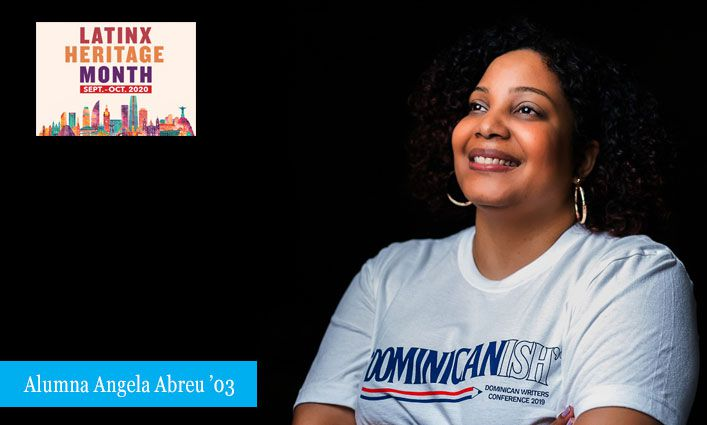 Alumna Angela Abreu '03 Celebrates and Uplifts Latinx Stories and Writers through the Dominican Writers Association