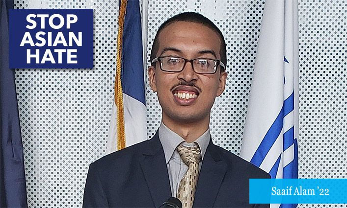 Stop Asian Hate: Saaif Alam '22 Urges Elected Officials to Combat Hate Crimes with Legislation and Funding