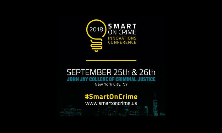 Smart on Crime Conference Highlights Powerful Collaboration and Data-Driven Innovative Ideas Around Criminal Justice and Public Safety