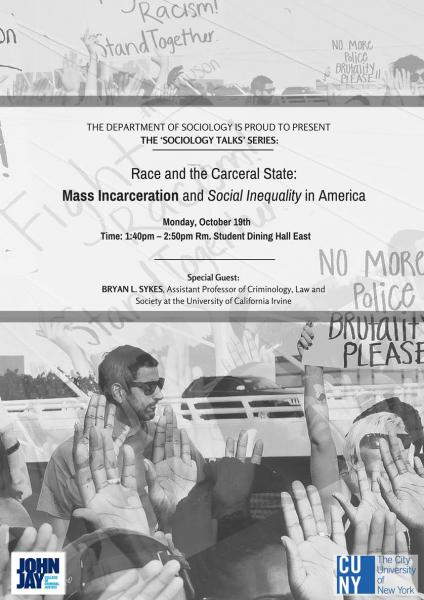 Race and Carceral State: Mass Incarceration and Social Inequality in America Flyer
